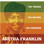 Vinile Aretha Franklin - The Tender The Moving The Swinging