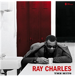 Vinile Ray Charles - The Hits (Special Gatefold Edition)
