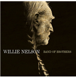 Vinile Willie Nelson - Band Of Brothers